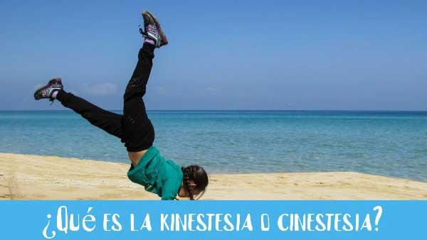 que es kinestesia o cinestesia